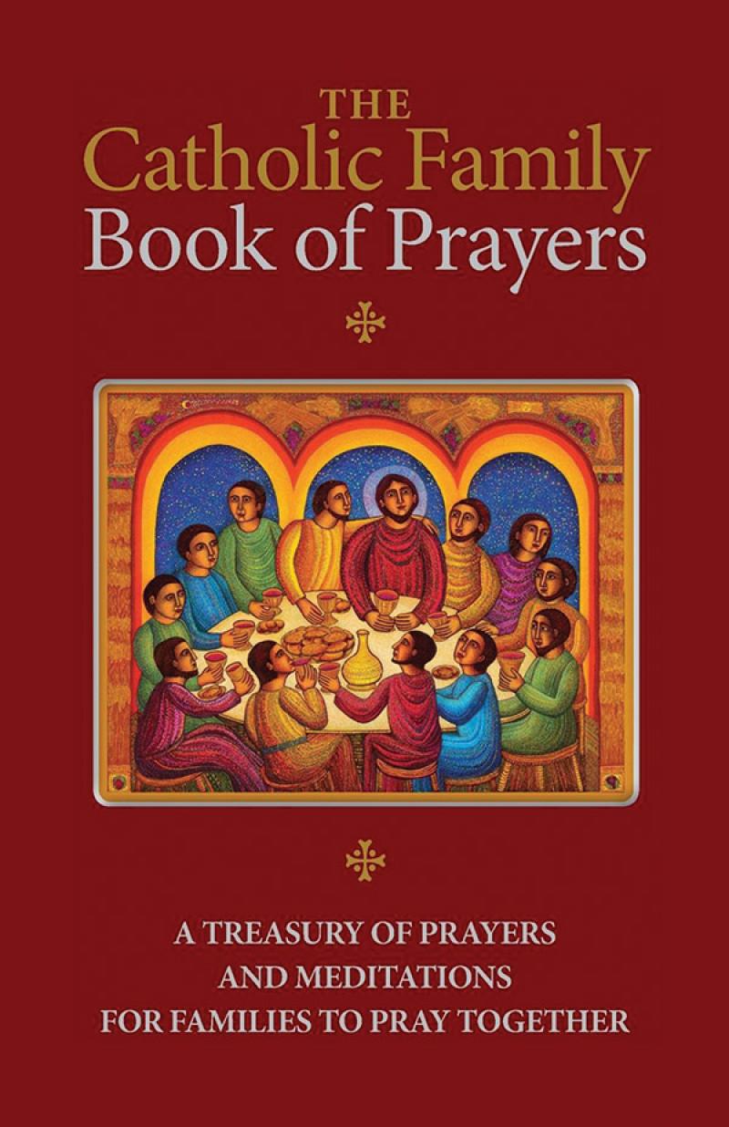The Catholic Family Book of Prayers