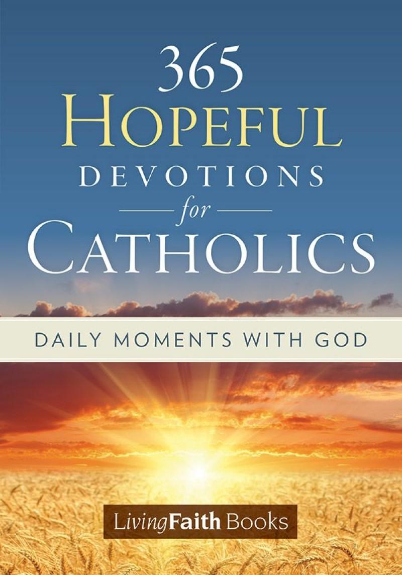 New!! 365 Hopeful Devotions for Catholics
